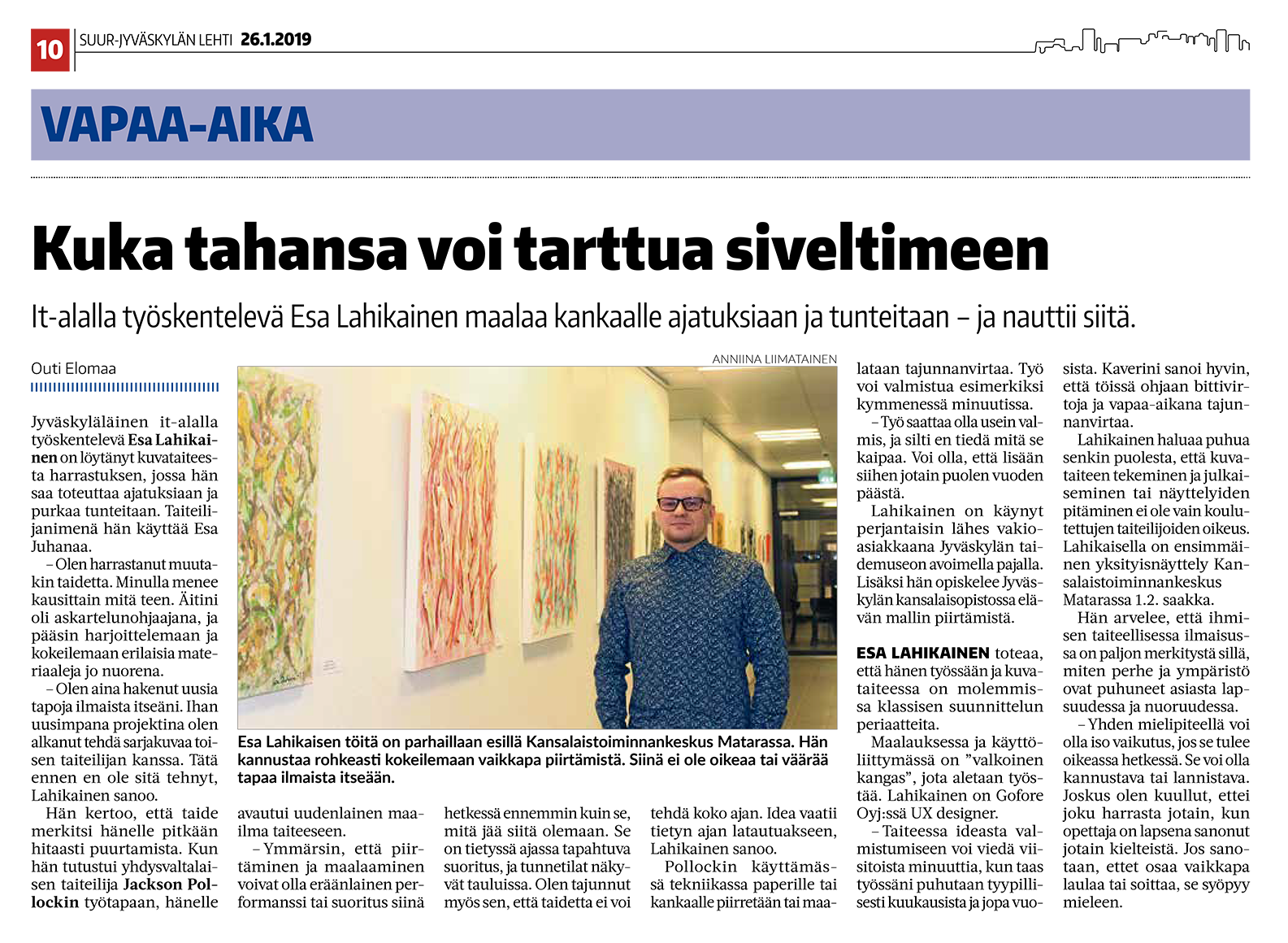 Article on Suur-Jyväskylän Lehti 26th of January, 2019 (finnish only)